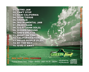 Red Hot Chili Peppers live at Green Fest in Serbia - 26th June 2007; CD back cover by hcrockso