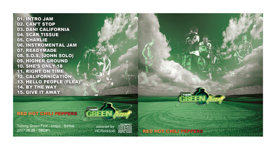 Red Hot Chili Peppers live at Green Fest in Serbia - 26th June 2007; CD inlay by hcrockso